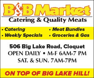 B&B Market, Catering and Quality Meats, On top of big lake hill in Cloquet.